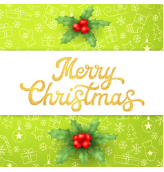 gold glitter texture xmas lettering on green vector image