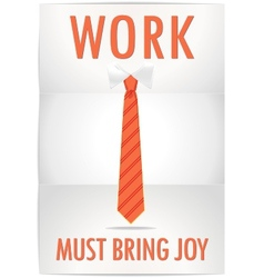 Poster job must bring joy with cheerful orange tie vector