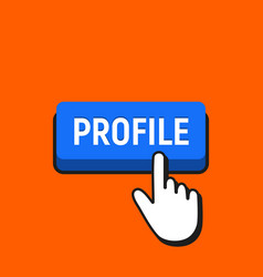 hand mouse cursor clicks the profile button vector image