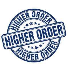 Higher order blue grunge stamp vector