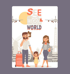 vacation with family see world poster vector image