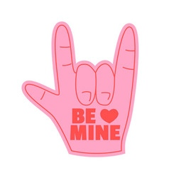 be mine foam hand happy valentines day vector image