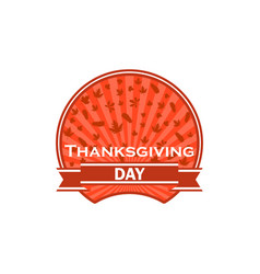 Thanksgiving day label on white background autumn vector