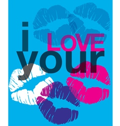 I love your kisses vector image