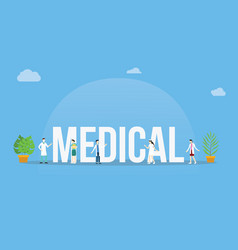 Medical big text banner with team of doctor and vector
