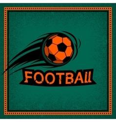 Color vintage and retro logo badge label football vector image