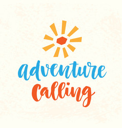 Adventure calling hand drawn poster vector
