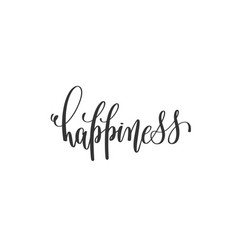 Happiness - hand written lettering vector