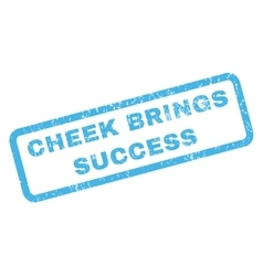 Cheek Brings Success Rubber Stamp vector