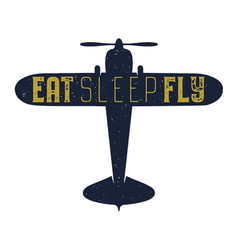 Flight poster - eat sleep fly quote retro vector
