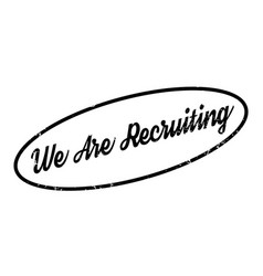 We are recruiting rubber stamp vector