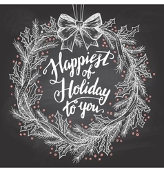 Happiest of holiday to you calligraphy quote vector image vector image