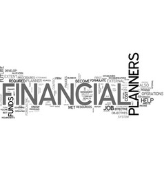 Become a financial planner text word cloud concept vector