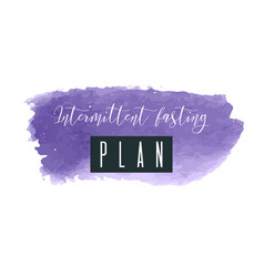 intermittent fasting plan watercolor logo vector image