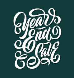 Year end sale hand lettering typography vector