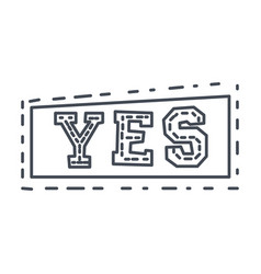 word yes in square frame hand drawn comic speech vector image