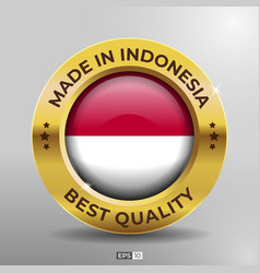 Made in indonesia label logo stamp best quality vector