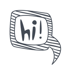 word hi hand drawn comic speech bubble template vector image