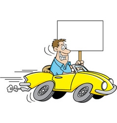 Cartoon man driving a car and holding a sign vector image