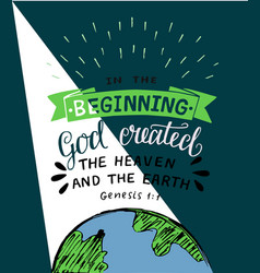 hand lettering with bible verses in the beginning vector image
