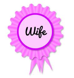 New wife rosette vector