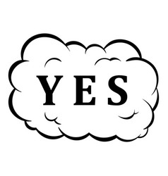 yes in cloud icon cartoon vector image
