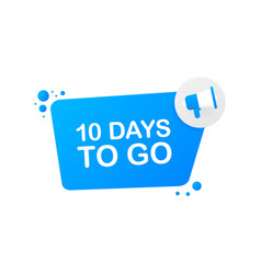 10 days to go on blue background banner for vector