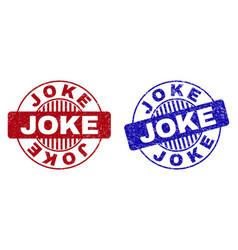 Grunge joke textured round stamp seals vector