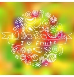 Fruit Doodle Set I Love Fruits vector image vector image