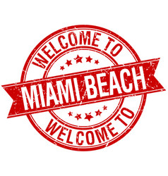 welcome to miami beach red round ribbon stamp vector image