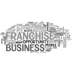 A franchise business is not right opportunity vector