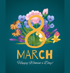 March 8 flowers floral card for women vector