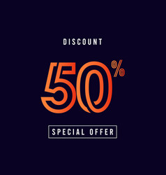 Discount 50 special offer template design vector