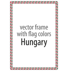 Frame and border of ribbon with the colors hungary vector