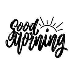 good morning lettering phrase isolated on white vector image