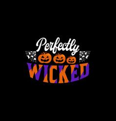 halloween typographic quotes vector image