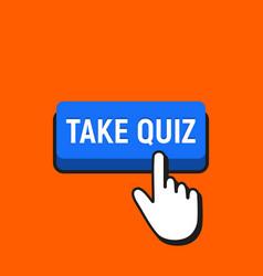 Hand mouse cursor clicks the take quiz vector