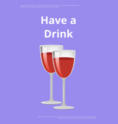 pair of drinks red wine poster champagne glasses vector image