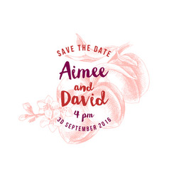 save the date concept over hand drawn peach branch vector image