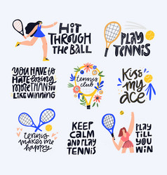Tennis quotes positive mottos flat letterings set vector