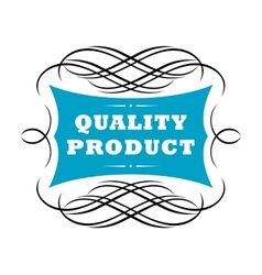 Quality product label vector image vector image
