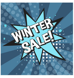 bright blue comic bubble with winter sale text vector image