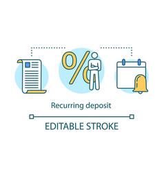 Recurring deposit concept icon savings idea thin vector