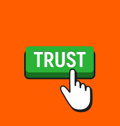 hand mouse cursor clicks the trust button vector image