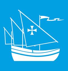 Ship of columbus icon white vector