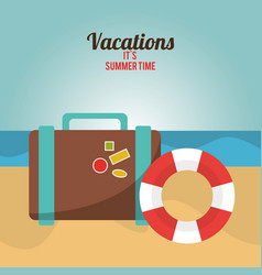 vacations summer time suitcase and lifebuoy beach vector image
