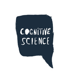 cognitive science handwritten lettering vector image