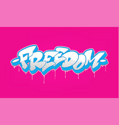 Freedom font in graffiti style vector
