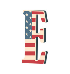 Capital 3d letter e with american flag texture vector