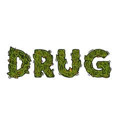 Lettering design weed inscription drug vector